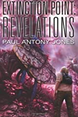 Revelations (Extinction Point Book 3) Kindle Edition
