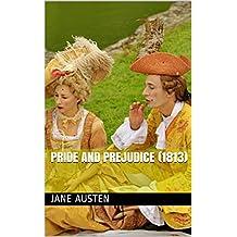Pride and Prejudice (1813) (English Edition)