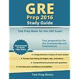 GRE Prep 2016 Study Guide: Test Prep Book for the GRE Exam