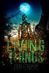 Living Things: Volume 2 (Heart of the World) by John Connors (2015-04-19) Paperback