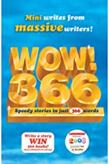 WOW! 366: Speedy Stories in just 366 Words Paperback