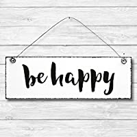 Be Happy - Dekoschild Türschild