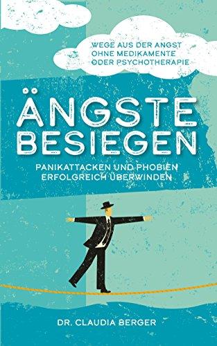 Angst überwinden: Selbsttherapie (German Edition)