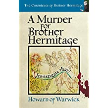 A Murder for Brother Hermitage (The Chronicles of Brother Hermitage Book 12)
