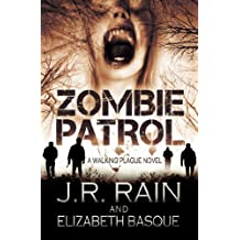 Zombie Patrol (Walking Plague Trilogy Book 1) (English Edition)