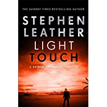 Light Touch: The 14th Spider Shepherd Thriller (The Spider Shepherd Thrillers, Band 14)
