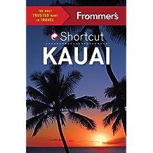 Frommer's Shortcut Kauai (Shortcut Guide)