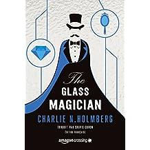 The Glass Magician - Édition française (Saga The Paper Magician t. 2)