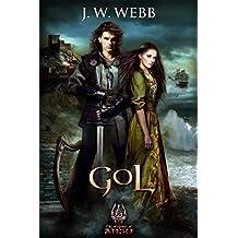 Gol: A Legends of Ansu fantasy (The Legends of Ansu Book 1) (English Edition)