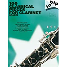 Dip In: 100 Classical Pieces For Clarinet (Graded). Partitions pour Clarinette