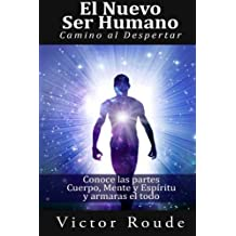 El Nuevo Ser Humano: El Despertar (Spanish Edition) by Mr Victor D Roude (2013-07-08)