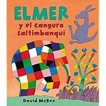 Elmer y el canguro Saltimbanqui / Elmer and the Kangaroo Acrobat by David McKee (2007-05-30)