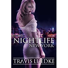 The Nightlife: New York (Paranormal Romance Thriller) (The Nightlife Series): Volume 1