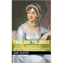 Pride and Prejudice: Optimized for ebook. Illustrated (English Edition)