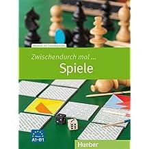 ZWISCHENDURCH MAL. Spiele