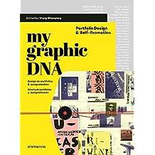 My Graphic DNA: Portfolio Design & Self-Promotion / Design de portfolios & autopromotion / Diseño de portfolios y autopromoción