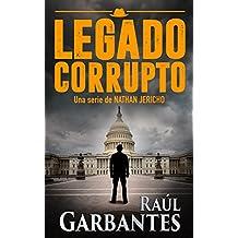 Policiaca negra y de suspense: Legado Corrupto (Nathan Jericho investigador privado nº 3) (Spanish Edition)