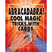Abracadabra!: Cool Magic Tricks with Cards (Inside Magic)