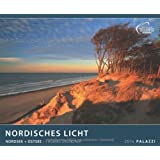 NORDISCHES LICHT 2014: Nordsee und Ostsee