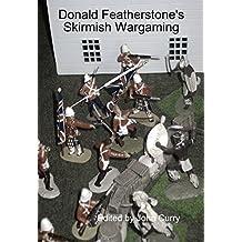 Donald Featherstone's Skirmish Wargaming (English Edition)