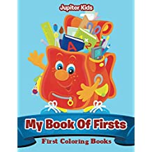 My Book Of Firsts: First Coloring Books