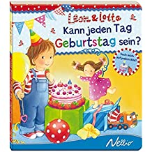 Kann jeden Tag Geburtstag sein?: Leon & Lotta