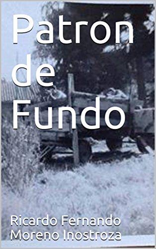 Descargar Libro Patron de Fundo de Ricardo Fernando Moreno Inostroza