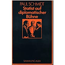 Statist auf diplomatischer Bühne, 1923-45