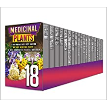 Homemade Remedies: 18 in 1 Box Set - Discover The Use Of Homemade Remedies To Heal And Protect Yourself, And More About Herbs And Medicinal Plants In This 18 in 1 Box Set (English Edition)
