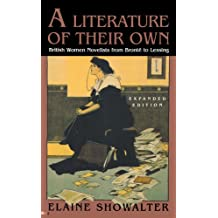 A Literature of Their Own – British Women Novelists from Bronte to Lessing Edition
