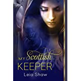 My Scottish Keeper (English Edition)