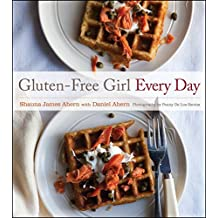 [Gluten-Free Girl Every Day] (By: Shauna James Ahern) [published: April, 2013]