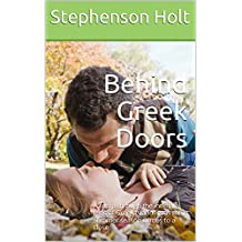 Behind Greek Doors: A romp through the intimate lives of Greek Islanders as their summer season comes to a close.