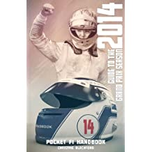 Pocket F1 Handbook: Guide to the 2014 Grand Prix Season