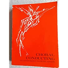 Choral Conducting: An Anthology