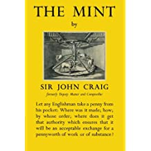 The Mint: A History of the London Mint from A.D. 287 to 1948