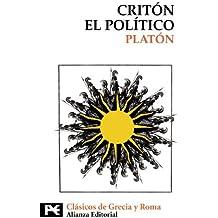 Critón. El político (El Libro De Bolsillo - Bibliotecas Temáticas - Biblioteca De Clásicos De Grecia Y Roma)