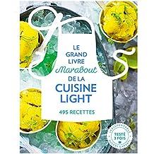 Le grand livre Marabout de la cuisine light : 495 recettes