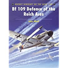 Bf 109 Defence of the Reich Aces (Aircraft of the Aces, Band 68)