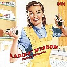 Ladies Wisdom - Funny Slogans 2014 (Media Illustration)