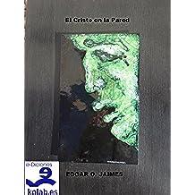 El Cristo en la Pared (Colección Novela Contemporánea)