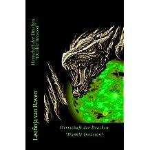 Herrschaft der Drachen Dunkle Invasion: Episode 2