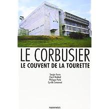 Le Corbusier, Le Couvent de la Tourette