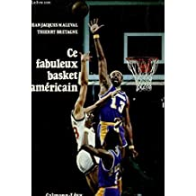 Ce fabuleux basket americain