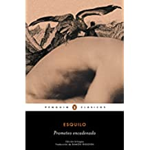 Prometeo encadenado (edición bilingüe) (PENGUIN CLÁSICOS)