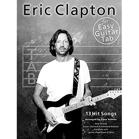 Eric Clapton For Easy Guitar Tab. For Tablatura di Chitarra