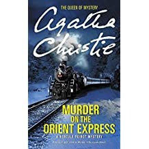 Murder on the Orient Express: A Hercule Poirot Mystery (Hercule Poirot Mysteries, Band 10)