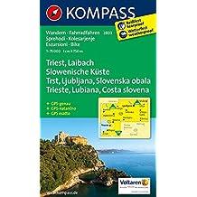 Triest - Laibach - Slowenische Küste: Wanderkarte mit Radrouten. GPS-genau. 1:75000 (KOMPASS-Wanderkarten, Band 2803)