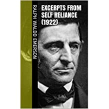 Excerpts from Self Reliance (1922) (English Edition)