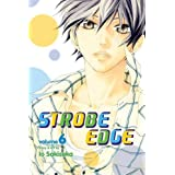 Strobe Edge, Vol. 6 by Io Sakisaka (2013-09-03)